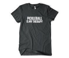 Pickleball Shirt-Pickleball Is My Therapy T by SuperCoolTShirts