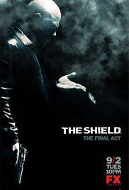 *The Shield (2002-2008) The story of an inner-city Los Angeles police precinct where some of the cops aren't above breaking the rules or working against their associates to both keep the streets safe and their self-interests intact.