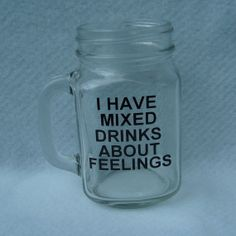 I have mixed drinks about my feelings beer mug by CraftinessBliss, $10.00