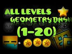 All levels Geometry Dash 1-20 (3, *4, 5, 6, 7, 12, 18 are best)