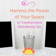 Harness the Power of Your Space: 10 Transformative Decluttering Tips - SunKissed Health Witchcraft Herbs, Witchcraft Books, Magick, Just Do It, How Are You Feeling, Detox Your Home, Witchcraft For Beginners, Write It Down, Feeling Overwhelmed