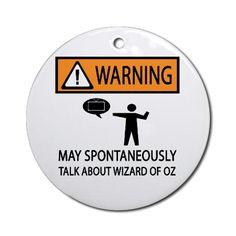 Spontaneously Talk Wizard of Oz Ornament (Round)
