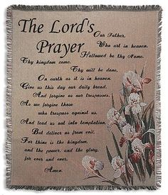 The Lord's Prayer Woven Tapestry Throws (50% Cotton, 50% Polyester, 50 Inches Wide X 60 Inches Long) by Michael Adams, http://www.amazon.com/dp/B008ZHH1KW/ref=cm_sw_r_pi_dp_8fcmqb1W54N4J $34.74