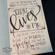 """""""I  have been crucified with Christ and I no longer live, but Christ lives in me. The life I now live in the body, I live by faith in the Son of God, who loved me and gave himself for me."""" Galatians 2:20"""