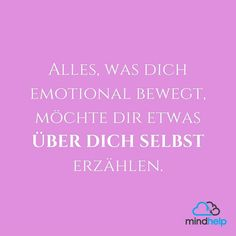 Alles was dich bewegt. S Quote, True Quotes, Funny Quotes, German Quotes, Wonder Quotes, Truth Of Life, More Than Words, True Words, Happy Thoughts
