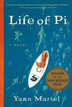 Life of Pi by Yann Martel [favorite quote: All living things contain a measure of madness that moves them in strange, sometimes inexplicable ways.]