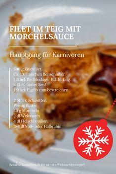 Filet im Teig mit Morchelsauce Rezept – Hauptgang für Karnivoren Mit möglichst wenigen Zutaten, so sollte das Filet im Teig sein. Einfach zuzubereiten und (relativ) schnell gekocht, ist das Filet im Teig der perfekte Hauptgang für alle Karnivoren beim Weihnachtsessen!