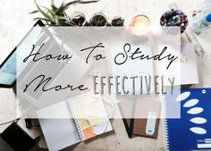 How To Study More Effectively (In Blue Box)