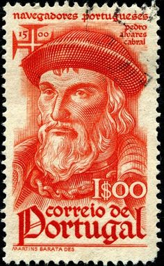 Pedro Αlvares Cabral (c. 1467 - c. 1520) Portuguese. Stamp  issued by Portugal , c.1945 honoring Portuguese navigators