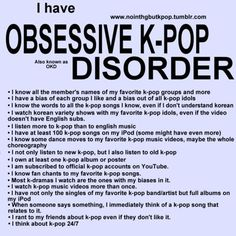 OKD: obsessive k-pop disorder affects millions of fangirls each year. Know the signs.