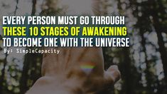 Every Person Must Go Through These 10 Stages of Awakening to Become One With the Universe - YouTube