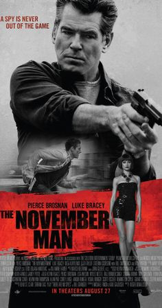 The November Man - theatrical release Aug. 27, 2014. Based on There Are No Spies by Bill Granger.