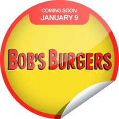 Bob's Burgers Coming Soon Sticker | GetGlue