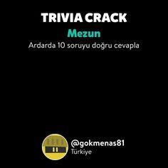 @gokmenas81 Trivia Crack 'de Mezun rozetini açtı