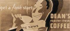 get a fresh start Dean's roaster-fresh Coffee