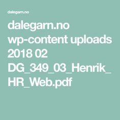 dalegarn.no wp-content uploads 2018 02 DG_349_03_Henrik_HR_Web.pdf
