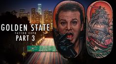 Golden State Tattoo Expo - Convention Coverage Pt. 3 tattoo convention los angeles la art