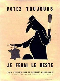 File:Votez toujours je ferai le reste, a satirical poster of De Gaulle