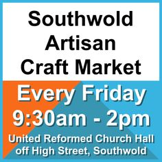 "Dates For Your Diary: Starting from Friday 9 March 2018. Artisan Craft Market. United Refromed Church Hall, Southwold. 9:30am - 2pm. ""Just All Good Things"" will be there selling homemade and natural products :D xxx"