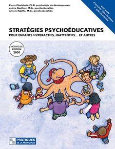 Des stratégies éducatives sont proposées pour aider les enfants hyperactifs, inattentifs ... et autres. Les activités sont présentées pour aider les enfants à développer leurs habiletés sociales et leur capacité à s'autoréguler. www.tdah.be