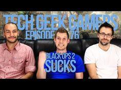 Tech Geek Gamers - Call of Duty Black Ops 2 SUCKS