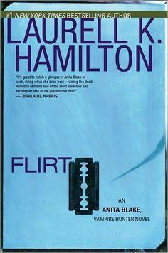 ☆ Flirt: Anita Blake Vampire Hunter -Book 18- By Laurell K. Hamilton ☆