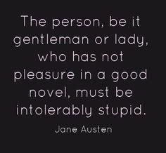 -Jane Austen  #oldbooksrstillcool