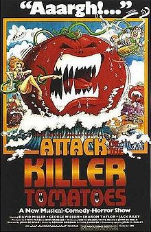 """Attack of the Killer Tomatoes. (Trivia: If you ever wondered who squeaks out the hideous """"Puberty Love"""" song, it's a teenage Matt Cameron, otherwise known as the drummer of Pearl Jam and Soundgarden.)"""