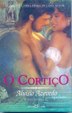 O Cortiço-Romance..aiaiai