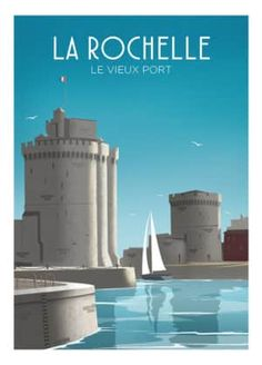 Poster La Rochelle, the Old Port – Travel and Tourism Trends 2019 Gig Poster, Poster City, Finland Travel, Austria Travel, Aquitaine, Tourism Poster, Beach Posters, City Painting, Travel Illustration