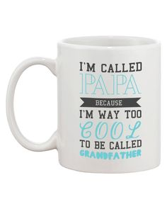 Cool To Be Called Grandfather Funny Mugs PaPa Coffee Cups X-mas Gifts for Grandpa