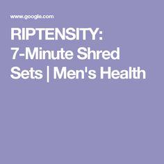 RIPTENSITY: 7-Minute Shred Sets | Men's Health