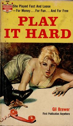 Play It Hard novel by Gil Brewer, pulp cover art woman dame floor phone telephone fight danger