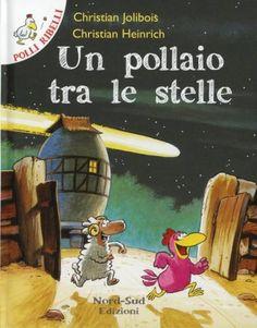 Prezzi e Sconti: Un #pollaio tra le stelle jolibois christian New  ad Euro 6.90 in #Nord sud #Libri