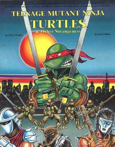 Teenage Mutant Ninja Turtles & Other Strangeness In September mere years before the heroes in green hit it big, Erick Wujcik and Palladium Books created the first TMNT RPG. Have you played this game? Teenage Mutant Ninja Turtles, Teenage Ninja Turtles, Ninja Turtles Art, Tmnt, Turtles Forever, Cartoon Turtle, Tv Tropes, Dungeons And Dragons, Cartoon Characters