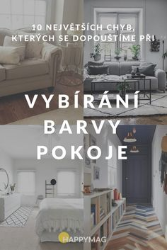 Chcete, aby váš by či dům vypadal jako z katalogu? Podívejte se, jak vybrat dobře barvy do pokoje, aby vše dokonale ladilo. Sweet Home, House Design, Diy Crafts, Room, Inspiration, Home Decor, Houses, Household, Bedroom