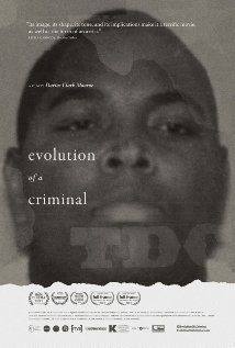 Evolution of a Criminal (2014) - a man who went to prison makes a film in which he examines how his actions affected his family, friends and the victims.