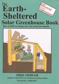 Earth Sheltered solar-greenhouse.