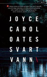 "Rose-Maries litteratur- og filmblogg: Joyce Carol Oates: ""Svart vann"" Joyce Carol Oates, Rose Marie"