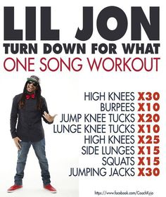 lil jon - turn down for what - one song workout. Kick that dance energy up a notch. One Song Workouts, Workout Songs, At Home Workouts, Song Workout Challenge, Workout Videos, Fitness Tips, Fitness Motivation, Health Fitness, Workout Fitness