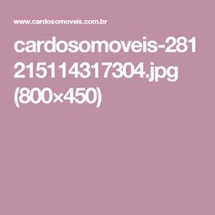 cardosomoveis-281215114317304.jpg (800×450)