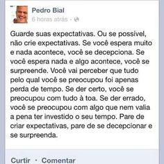 Expectativas - Pedro Bial