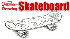 Drawing a Skateboard at a 3/4 Perspective.