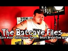 "Batcave Files Case #008: Christopher Tyree - ""Heart Break Then Spin"" - http://www.batcavefiles.com"
