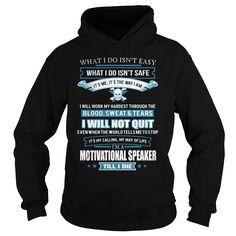 (Top Tshirt Deals) MOTIVATIONAL-SPEAKER [TShirt 2016] Hoodies
