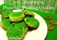 Posed Perfection: St. Patty's Pistachio Pudding Cookies A great little green treat for St. Patrick's Day!