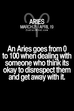And probably every planet Aries houses! Respect an Aries and life will be good. Aries Zodiac Facts, Aries And Pisces, Aries Love, Aries Astrology, Aries Quotes, Aries Sign, Best Zodiac Sign, Aries Baby, Aries Horoscope