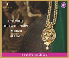 Buy beautiful gold jewellery online with easy to pay monthly plans only on www.jewelrich.com