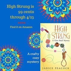 High Strung A Glass Bead Mystery is on sale for just a few days. #99cents #lampwork