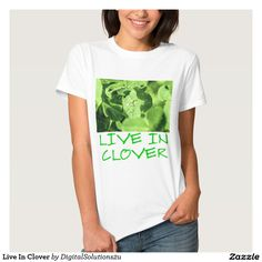 Live In Clover Tees